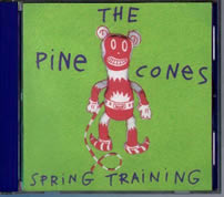 The Pinecones: Spring Training, CD cover